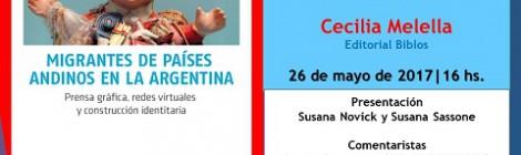 """[IMHICIHU] Presentación del libro """"Migrantes de países andinos en la Argentina. Prensa gráfica, redes virtuales y construcción identitaria"""""""