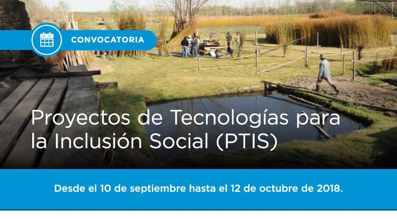Presentación de propuestas Proyectos de Tecnologías para la Inclusión Social (PTIS)